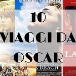 10 Viaggi da Oscar – Alla scoperta dei luoghi dei nostri film preferiti