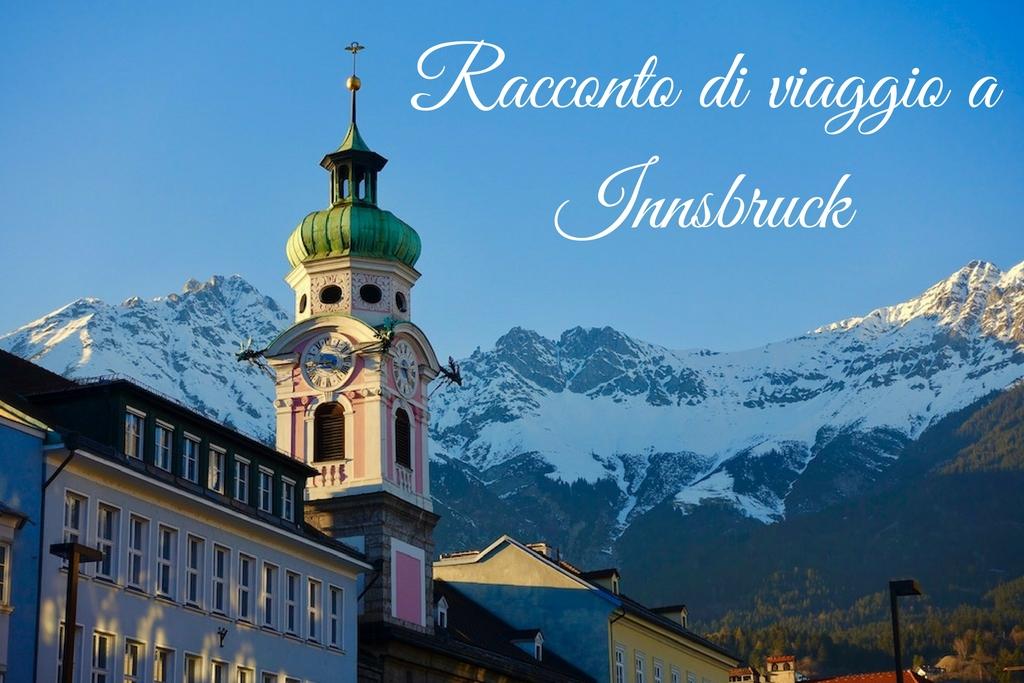 Racconto di viaggio a Innsbruck